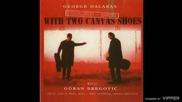 Goran Bregović - A song dedicated to Eleni F. - (audio) - 1997
