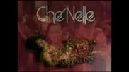 CheNelle featuring Cham - I Fell In Love With The Dj