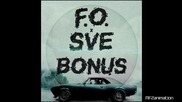 F.O. & Sve - Бонус (Official Release)