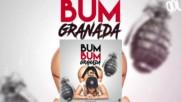 El Pote - Bumbum Granada Remix Bomba Bum