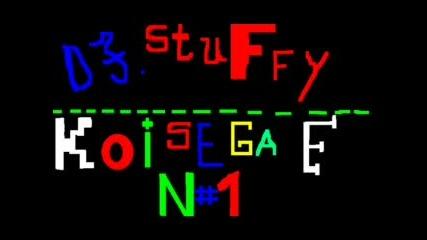 Dj Stuffy & Mal4o - Koi Sega E N 1