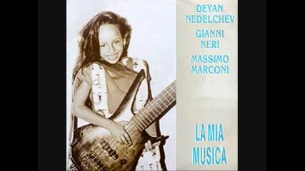 /целия албум на Lp,mc/-деян Неделчев, Джани Нери и Масимо Маркони-моята Музика-la Mia Musica--1993
