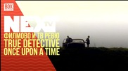 NEXTTV 034: Сериали: True Detective и Once Upon a Time