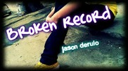 Jason Derulo - Broken Record Hot Song 2009