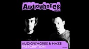 Audiowhores & Haze - Prescription (club Mix)