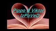 Pippo & Viktor - Izpoved