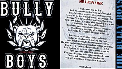 Bully Boys – Millionaire