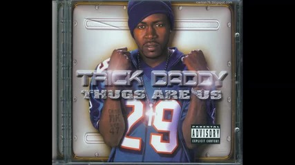 Trick Daddy - Cant Fuck With The South