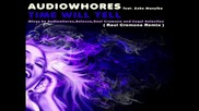 Audiowhores ft. Zeke Manyika - Time Will Tell ( Raul Cremona Remix ) Full Song