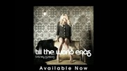 Britney Spears - Till The World Ends 2011 (cd - Rip)