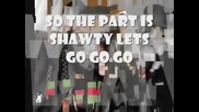 Justin Bieber and Sean Kingston - Shawty Lets Go + Снимки+ Текст