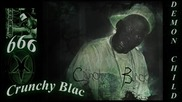 Crunchy Black - Da Demon Child