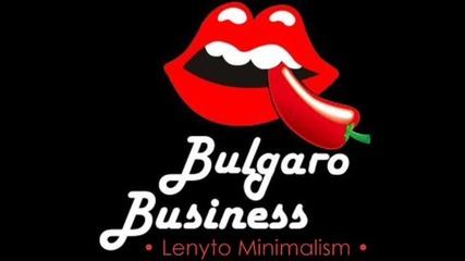• Bulgaro Business... Sisko Electrofanatik Remix•