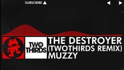 [drum and Bass] - Muzzy - The Destroyer (twothirds Remix) [m