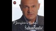 Вярвам в любовта - Шабан Шаулич