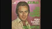 Kemal Malovcic 1971 Sto nam svadbu odgodi & Ajka Banjalucanka (hq)
