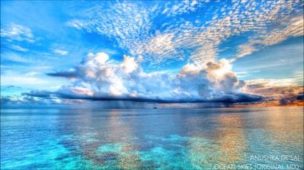 Anushka De'sai _ Ocean Skies (original Mix)
