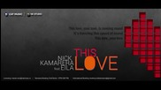 New! 2014 Nick Kamarera Feat. Eila - This Love (original Radio Edit)