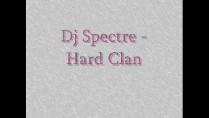 DJ Spectre - Hard Clan - by hAsho