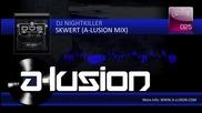 Dj Nightkiller - Skwert (a - lusion Mix) 2009