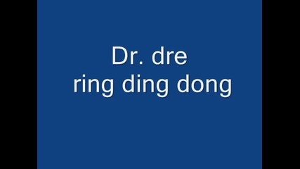 Dr dre - ring ding dong