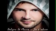 Delyno ft. Morra - Je t'adore