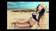 • Българска продукция • Stundji - Minimal Mix Part 3