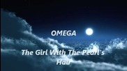 Omega The Girl With The Pearl's Hair