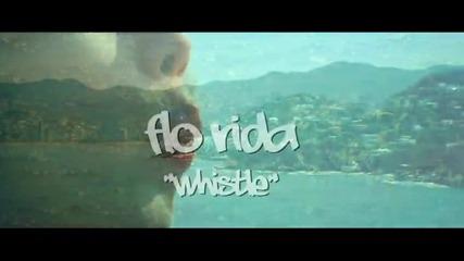 Flo Rida - Whistle ( H Q )