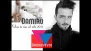 Damiro - 2015 - Volim te vise od sebe (hq) (bg sub)