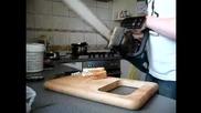 Да си режеш хляб с моторна резачка
