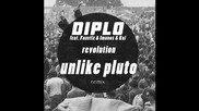*2015* Diplo - Revolution ( Unlike Pluto remix )