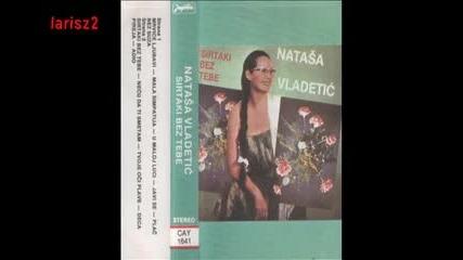 Natasa Vladetic - Mrvice Ljubavi