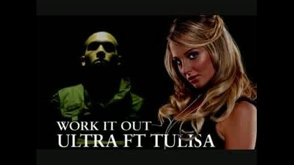 Tulisa ft. Dj Ultra - Work it out