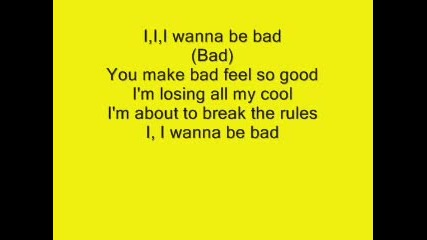 I wanna be bad-willa Ford Lyrics