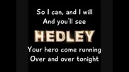 Hedley - I Do (wanna Love You)