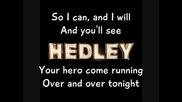 Hedley - I Do (wanna Love You)