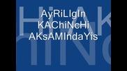 Ayriligin Kachinchik aksamindayis