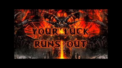 Дота - Късметът ти свършва
