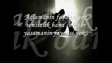 Selcuk Sahin - Aglamanin Faydasi Yok...