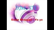Емил якоруда - yo yo