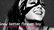 14. Knew Better Forever Boy-ariana Grande Audio
