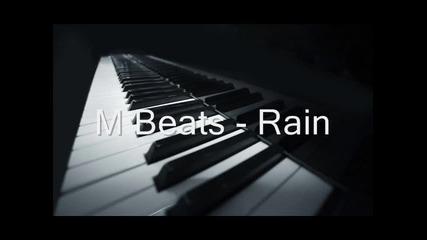 M Beats - Rain