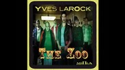 Yves Larock - The Zoo ( Radio Edit ) [high quality]