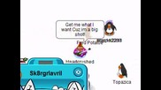 I Always get What I Want Club Penguin