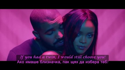 ♫ Rihanna ft. Drake - Work ( Oфициално видео) ( Version 2) превод & текст | Subs on screen!