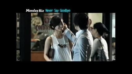 Monday Kiz - Never Say Goodbye