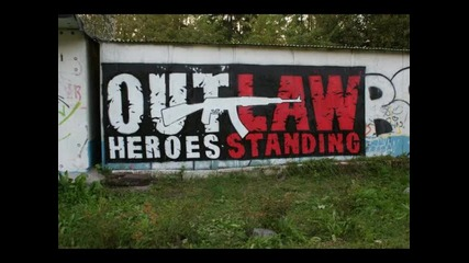 Outlaw Heroes Standing - Born To Die (превод)