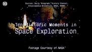 10 Исторически момента в изследването на Космоса