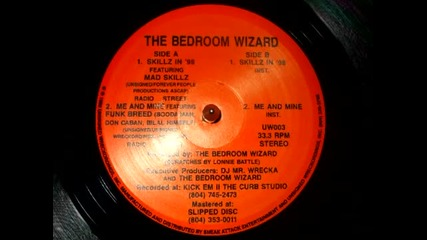 Bedroom+wizard+featuring+mad+ski - +skillz+in+98+(1998)+[hq]